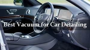 best car vacuum for auto detailing review