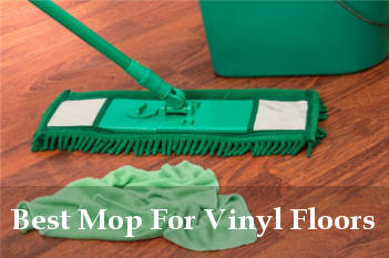 best mop for vinyl floors reviews
