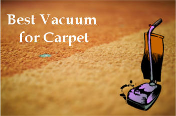 best vacuum for carpet reviews